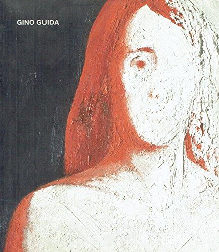 Gino Guida: opere dal 1959 al 2004 : Palazzo Rospigliosi, Zagarolo, 16 aprile-13 maggio 2004