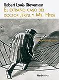 El extraño caso del Doctor Jekyll y Mr. Hyde (Ilustrados nº 12)