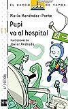 Pupi va al hospital (El Barco de Vapor Blanca)