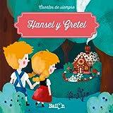 Hansel y Gretel (Cuentos de siempre)