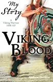 Viking Blood (My Story) (My Story)