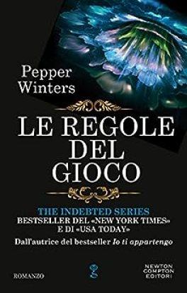 Le regole del gioco (The Indebted Series Vol. 6) di [Winters, Pepper]