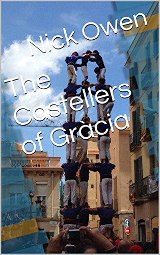 The Castellers of Gràcia (Vienna Collective Book 4) (English Edition)
