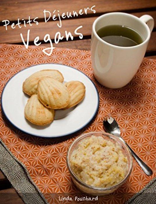 Petits Déjeuners Vegans par [Pouchard, Linda]