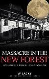 Serial Killer: Massacre in the New Forest