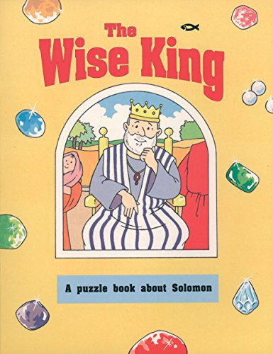 The Wise King: A Puzzle Book About Solomon