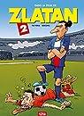 Dans la peau de Zlatan - Tome 2