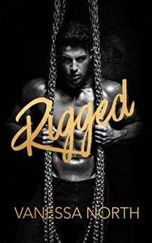 Rigged: An MMF Bondage Story by [North, Vanessa]
