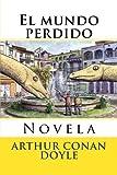 El Mundo Perdido: Novela
