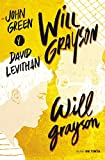 Will Grayson, Will Grayson (Nube de Tinta)