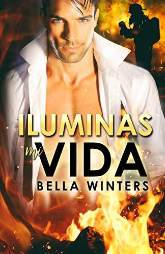 Iluminas mi vida de Bella Winters