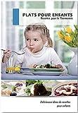 Plats Pour Enfants Recettes pour le Thermomix