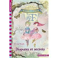 L'École des Fées, 6:Disputes et secrets