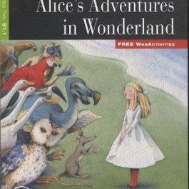 Alice's Adventures in Wonderland. Con CD