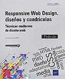 Responsive Web Design, diseños y cuadrículas. Técnicas modernas de diseño web - 2ª edición
