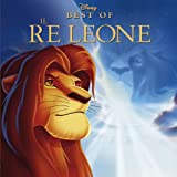 Il Re Leone (The Lion King - Best Of)
