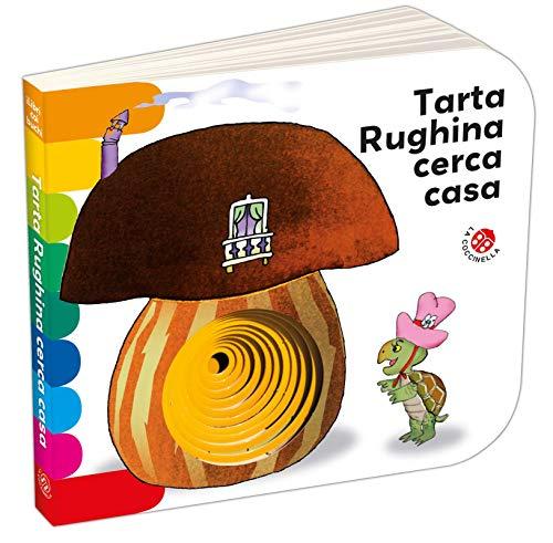 Tarta Rughina cerca casa. Ediz. a colori