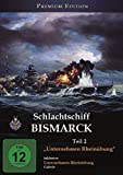 Schlachtschiff BISMARCK, Teil 2 - Unternehmen Rheinübung