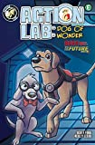 Action Lab: Dog of Wonder: Volume 3 - Bark to the Future