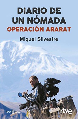Diario de un nómada: Operación Ararat de Miquel Silvestre
