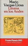 LITUMA EN LOS ANDES. 1ª edición. Premio Planeta 1993.