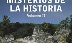 Los grandes misterios de la historia. Volumen II leer libros online gratis