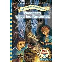 L'école des massacreurs de Dragons, tome 17 : Vacances chez les fantômes