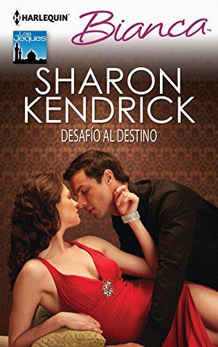 Desafío al destino de SHARON KENDRICK