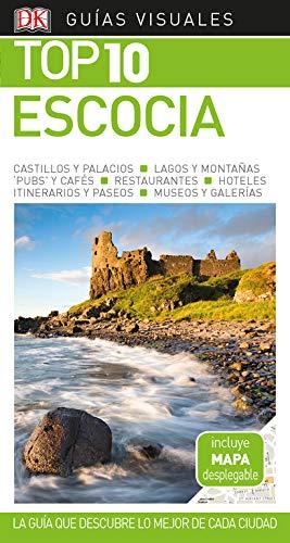 Guía Visual Top 10 Escocia: La guía que descubre lo mejor de cada ciudad