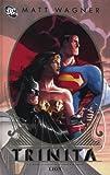 Trinità. Batman/Superman/Wonder Woman