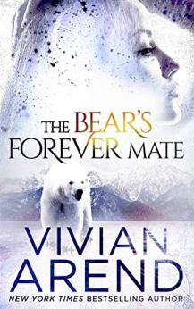 The Bear's Forever Mate (Borealis Bears Book 3) by [Arend, Vivian]