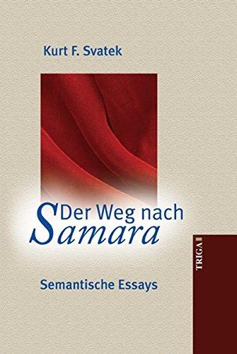 Der Weg nach Samara: Semantische Essays