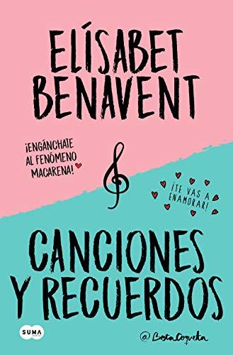 Canciones y recuerdos de Elísabet Benavent