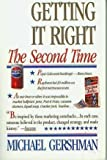 Getting It Right the Second Time: Remarketing Strategies to Turn Failure into Success by Michael Gershman (1-Feb-2000) Paperback