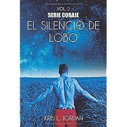 El silencio de Lobo (Coraje)