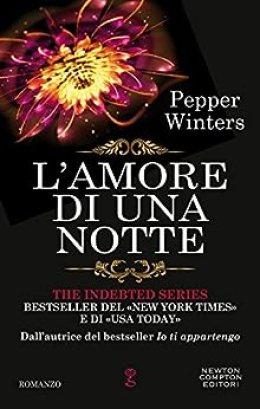 L'amore di una notte (The Indebted Series Vol. 7) di [Winters, Pepper]