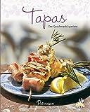 Tapas: Der Geschmack Spaniens (Leicht gemacht/100 Rezepte)