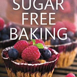 Sugar-Free Baking: Healthy cakes and bakes for dieters and diabetics 51srD 2BbGlBL