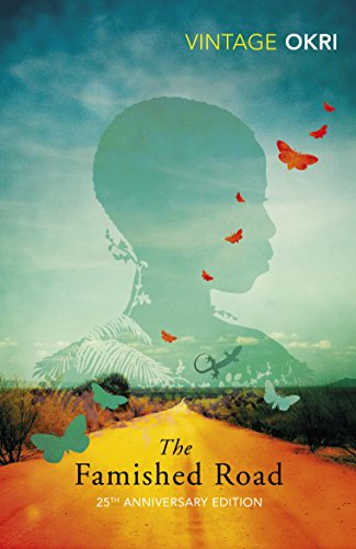 The Famished Road: Booker Prize Winner 1991 (The Famished Road Trilogy)