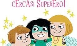 scaricare Cercasi supereroi (Io leggo da solo 6+) italiano libri