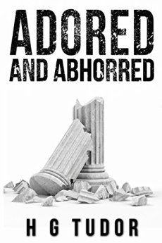 Adored and Abhorred by [Tudor, H G]