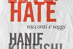 _ Love + Hate: Racconti e saggi PDF gratis italiano