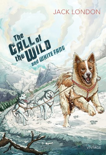 The Call of the Wild and White Fang (Vintage Children's Classics)