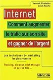 Internet. Comment augmenter le trafic sur son site et gagner de l'argent