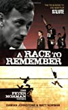 A Race to Remember: The Peter Norman Story