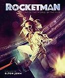 Rocketman: The Official Movie Companion - Elton John