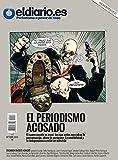 El Periodismo Acosado (Revista eldiario.es nº 14) (Spanish Edition)
