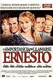 La importancia de llamarse Ernesto [DVD]
