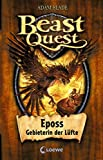 Beast Quest 6 - Eposs, Gebieterin der Lüfte (German Edition)