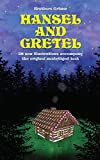 Hansel and Gretel: 28 new illustrations accompany the original unabridged text: Fixed Layout (English Edition)